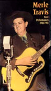 MERLE TRAVIS 'Rare Performances 1946 -1981'