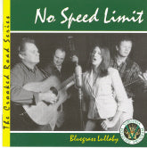 NO SPEED LIMIT 'Bluegrass Lullaby'