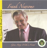 FRANK NEWSOME 'Gone Away With A Friend'