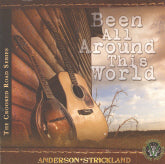 ANDERSON  AND STRICKLAND 'Been All Around This World'       VFH-112-CD