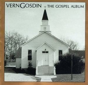 VERN GOSDIN 'The Gospel Album'    VGM-1999-CD