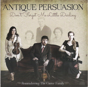ANTIQUE PERSUASION 'Don't Forget Me Little Darling' VOX-12003-CD