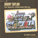 BOBBY TAYLOR 'Plays Ragged Shirt And Other Favorite Fiddle Tunes' VIGOR-2005-CD