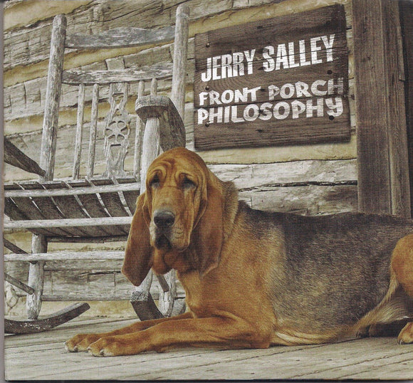 JERRY SALLEY 'Front Porch Philosophy'