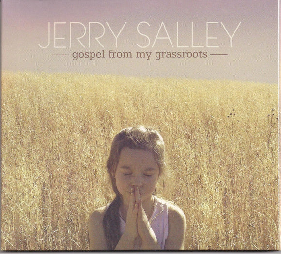JERRY SALLEY 'Gospel From My Grassroots'