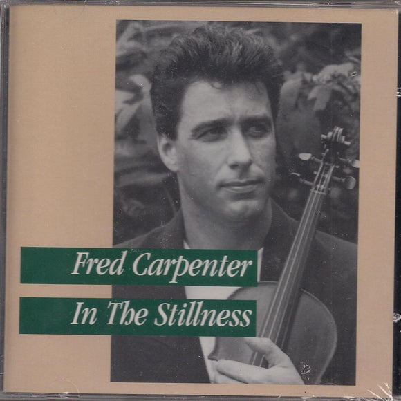 FRED CARPENTER 'In the Stillness'