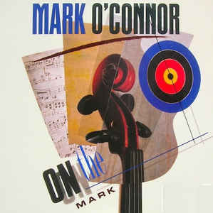 MARK O'CONNOR 'On The Mark'