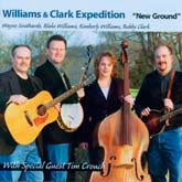 WILLIAMS & CLARK EXPEDITION 'New Ground'