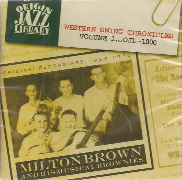 MILTON BROWN AND HIS MUSICAL BROWNIES 'Western Swing Chronicles VOL.1' OJL-1000