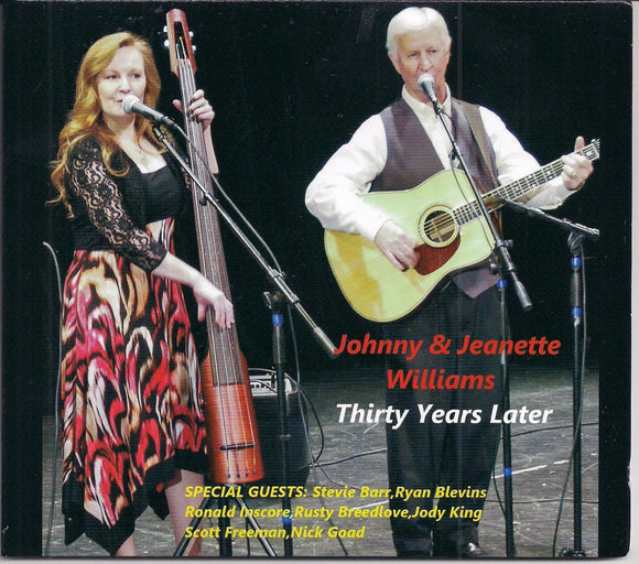 JOHNNY & JEANETTE WILLIAMS 'Thirty Years Later'
