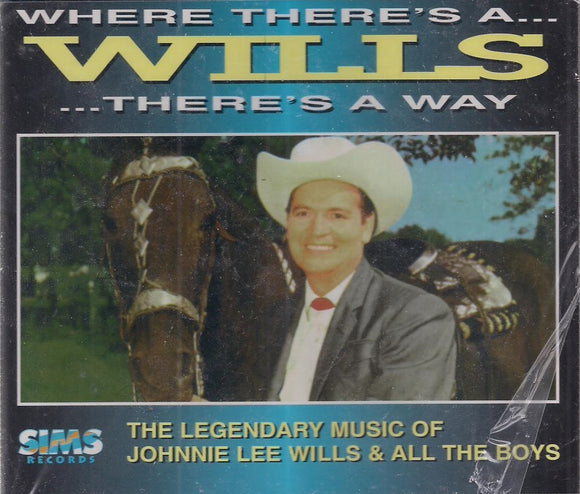 JOHNNIE LEE WILLS & ALL THE BOYS 'If There's a Willis There's a Way' Vol. 1 & 2  SM101BS
