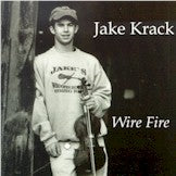 JAKE KRACK 'Wire Fire'