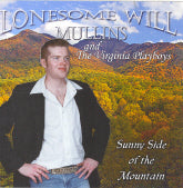 LONESOME WILL MULLINS AND THE VIRGINIA PLAYBOYS 'Sunny Side Of the Mountain'