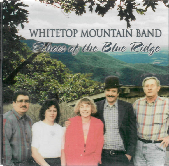 WMB-0001 WHITETOP MOUNTAIN BAND 'Echoes of the Blue Ridge'