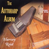 HARVEY REID 'The Autoharp Album'