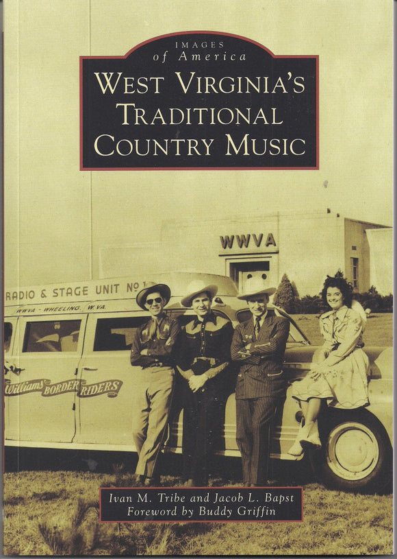 WEST VIRGINIA'S TRADITIONAL COUNTRY MUSIC by Ivan Tribe BOOK: WV