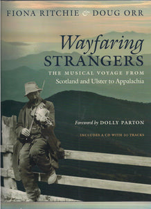 WAYFARING STRANGERS by Fiona Ritchie & Doug Orr BOOK: RITCHIE
