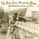 VARIOUS 'The Rose Grew Round the Briar, Vol. 1' YAZOO-2030-CD