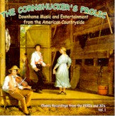 VARIOUS 'Cornshucker's Frolic, Vol. 1'