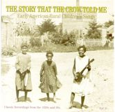 VARIOUS 'The Story That The Crow Told Me, Vol. 2'