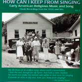 VARIOUS ARTISTS 'How Can I Keep From Singing, Vol. 2'