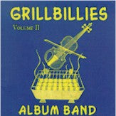 VARIOUS 'Grillbillies: Album Band, Vol. 2'