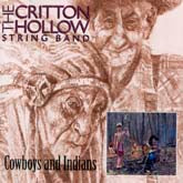 CRITTON HOLLOW STRING BAND 'Cowboys And Indians'