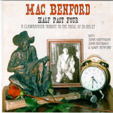 MAC BENFORD 'Half Past Four: Clawhammer Tribute to Ed Haley'