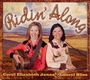 CAROL ELIZABETH JONES & LAUREL BLISS 'Ridin' Along'