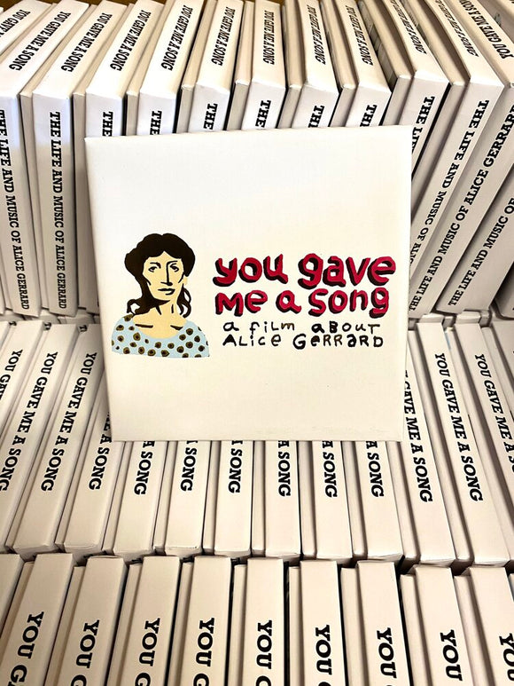 You Gave Me A Song: A Film About Alice Gerrard by Kenny Dalsheimer   GROOVE-2019-DVD