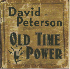 DAVID PETERSON 'Old Time Power'