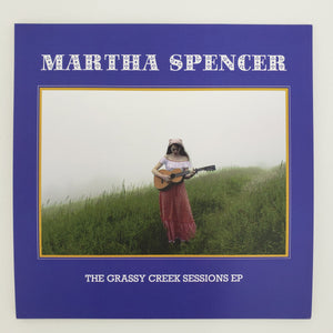 MARTHA SPENCER 'The Grassy Creek Sessions EP' NMAS-007-EP