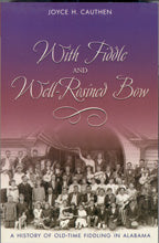 With Fiddle and Well-Rosined Bow' by JOYCE H. CAUTHEN