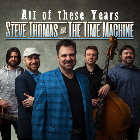 STEVE THOMAS AND THE TIME MACHINE 'All Of These Years' BRC-5015-CD