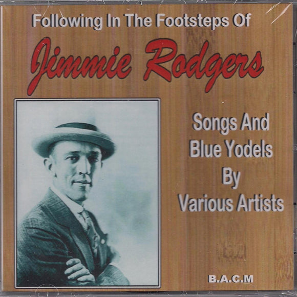 VARIOUS ARTISTS 'Following in the Footsteps of Jimmie Rodgers'