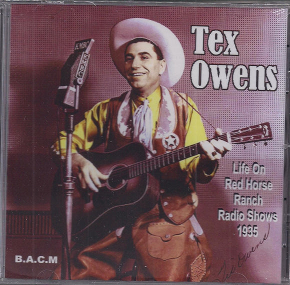 TEX OWENS 'Life on Red Horse Ranch Radio Shows 1935' BACM-551-CD