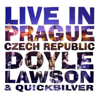 DOYLE LAWSON AND QUICKSILVER 'Live in Prague Czech Republic'  BBR-1051-CD