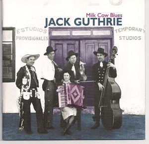 JACK GUTHRIE 'Milk Cow Blues' BCD 16400-CD