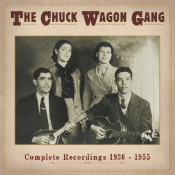 THE CHUCK WAGON GANG 'Complete Recordings 1936-1955' BCD 17348-5CD OUT-OF-PRINT