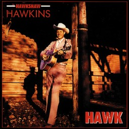 HAWKSHAW HAWKINS '1953-1961' 3 CD SET   BCD-15539-3CD