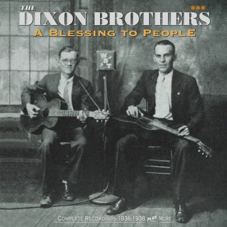 DIXON BROTHERS  'A Blessing to People'