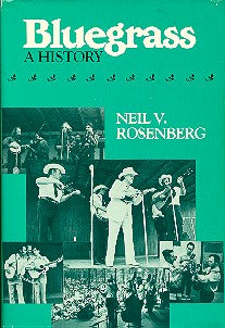 'Bluegrass: A History' by Neil  V. Rosenberg