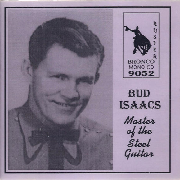 BUD ISAACS 'Master of the Steel Guitar' BRON-9052