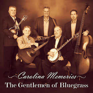 THE GENTLEMEN OF BLUEGRASS 'Carolina Memories'