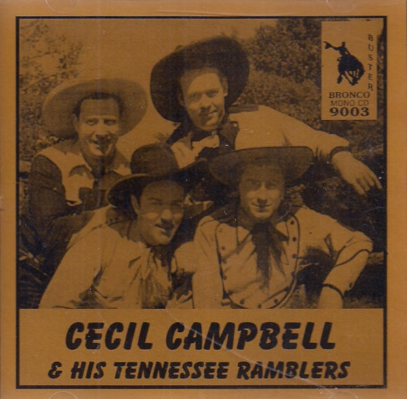 CECIL CAMPBELL & HIS TENNESSEE RAMBLERS BRON-9003