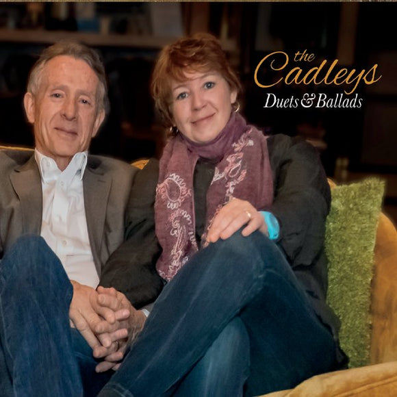THE CADLEYS 'Duets and Ballads'   CMR-2019-CD