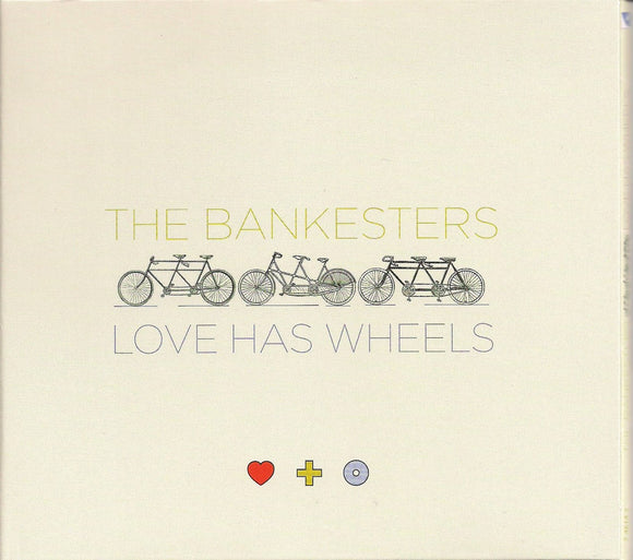 BANKESTERS 'Love Has Wheels' COMP-4614-CD