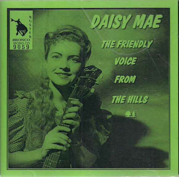 DAISY MAE 'The Friendly Voice From the Hills' BRON-9059