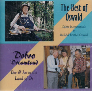 'The Best of Oswald & Dobro Dreamland: Bev & Joe in the Land of O's' CH-002