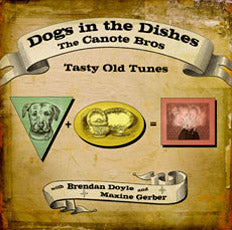 THE CANOTE BROTHERS 'Dogs In the Dishes' CT-1954
